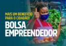 Bolsa Empreendedor está com as inscrições abertas até dia 19/9, domingo
